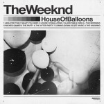 11. The Weeknd - House of balloons