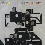 23. Wilco - The whole love