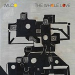 23. Wilco - The whole love