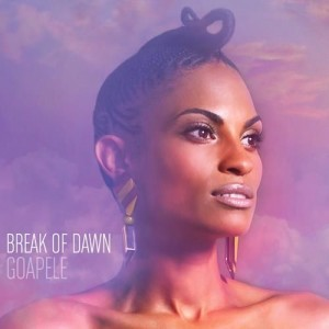 Goapele – Break of Dawn (Skyblaze, 2011)