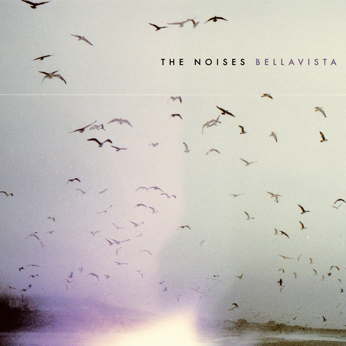 The Noises – Bellavista (BMG, 2011)