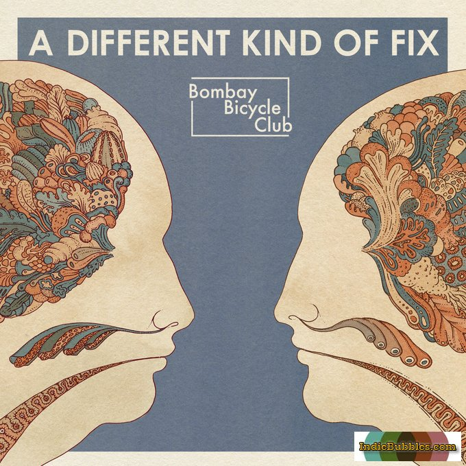 Bombay Bicycle Club – A different kind of fix (Universal / Island, 2011)