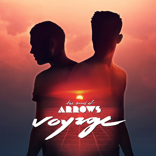 The Sound Of Arrows – Voyage (2011, Big Life)