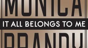 Brandy y Monica juntas de nuevo 14 años después. Escucha It All Belongs To Me