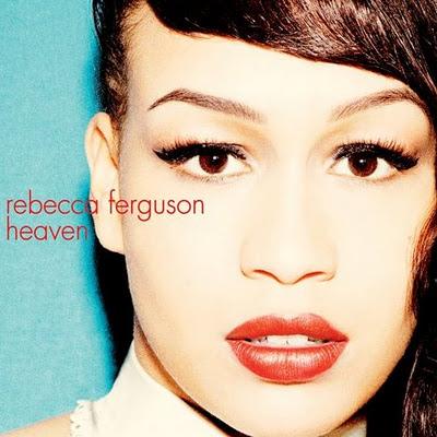 REBECCA FERGUSON – HEAVEN (SONY UK, 2011)