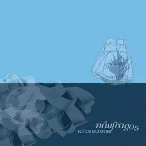 Niños Mutantes – Náufragos (Ernie Producciones, 2012)