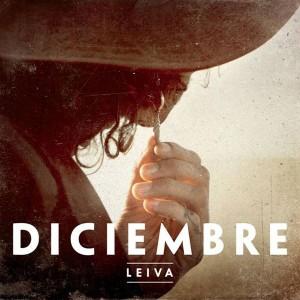 Leiva – Diciembre (Sony Music, 2012)