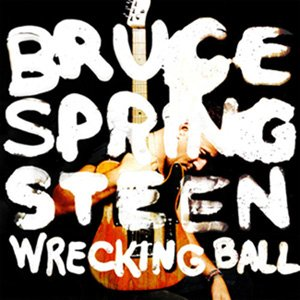 Bruce Springsteen – Wrecking ball (Columbia Records, 2012)