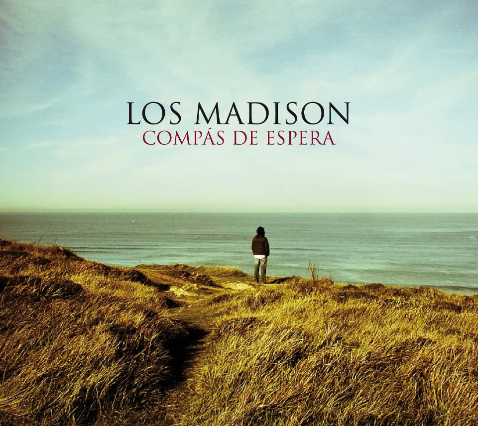 Los Madison – Compás de espera (Warner Music, 2012)