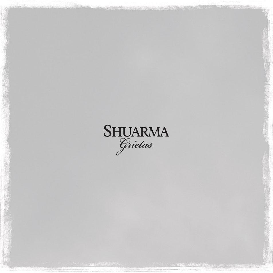 Shuarma – Grietas (Azar Records / BMG, 2012)