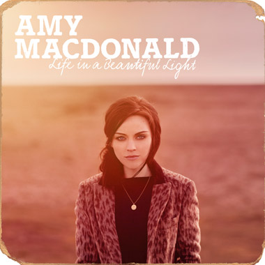 Amy Macdonald – Life in a beautiful light (Mercury Records, 2012)