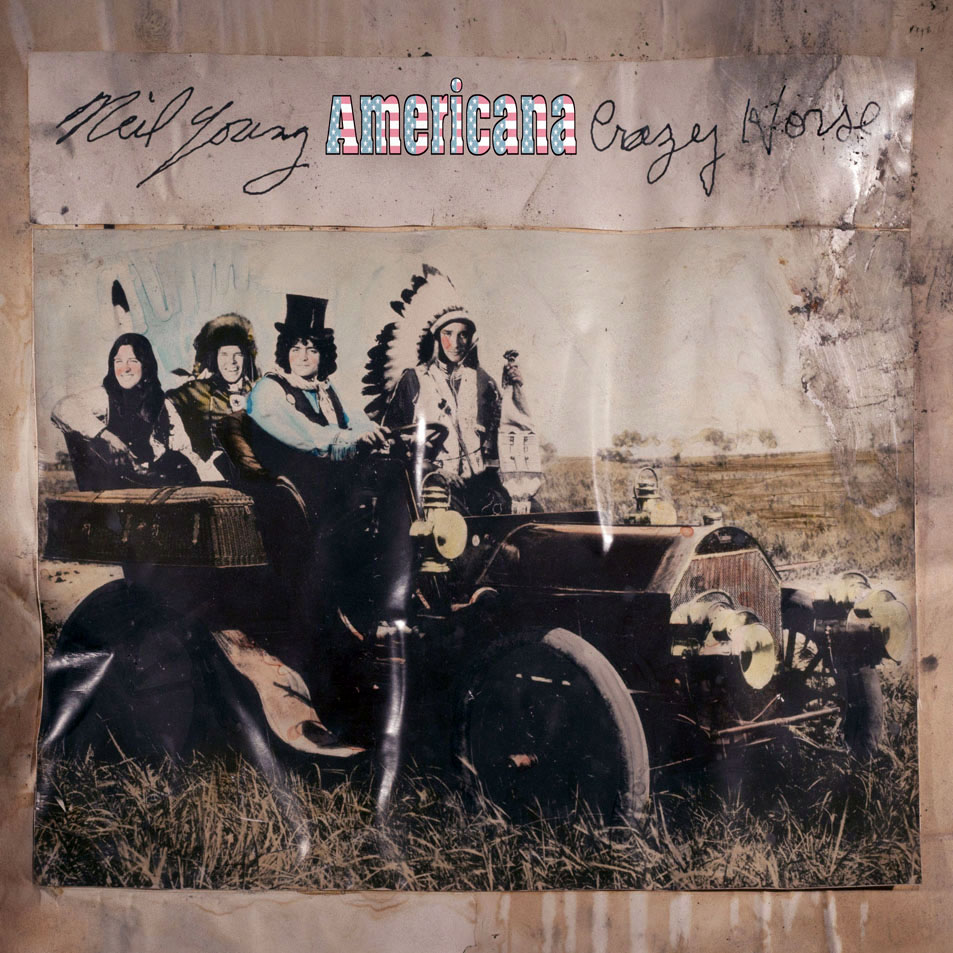 Neil Young – Americana (Reprise Records, 2012)