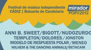 [Agenda] Festival Mirador Pop, 24 y 25 de Agosto, con Anni B Sweet, Bigott, Nudozurdo…