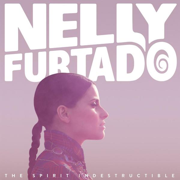 Nelly Furtado – The Spirit Indestructible (Mosley/Interscope, 2012)