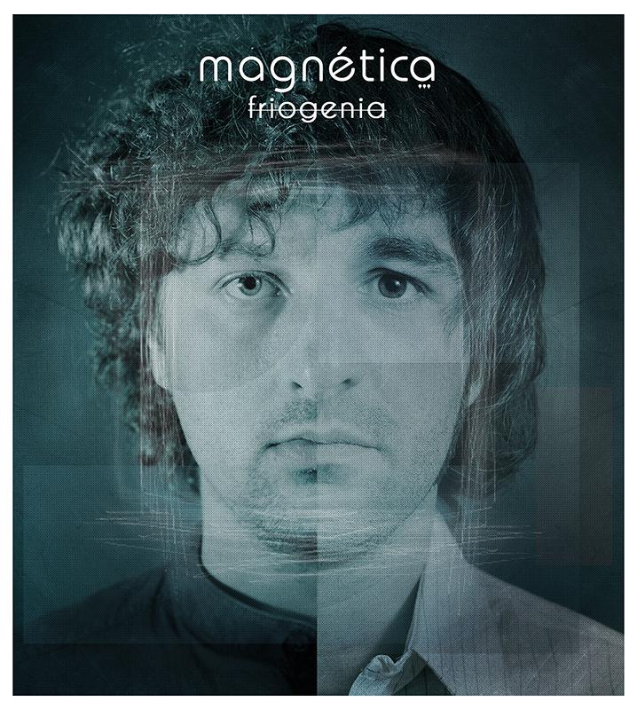 Magnética – Friogenia (Artilugio Records, 2012)