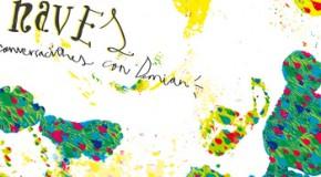 Willy Naves – Conversaciones con Demian (Lloria Discos, 2012)