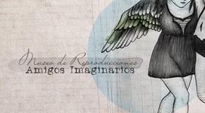 [crítica] Amigos Imaginarios – Museo de reproducciones (Rock Indiana, 2012)