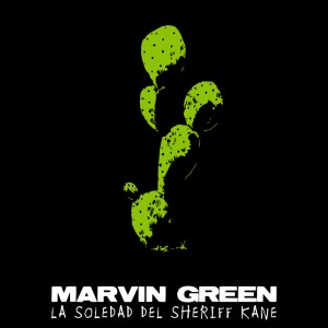 Marvin Green – La soledad del Sheriff Kane