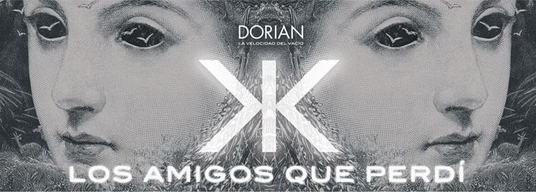 Los amigos que perdí, así se titula el adelanto de lo nuevo de Dorian