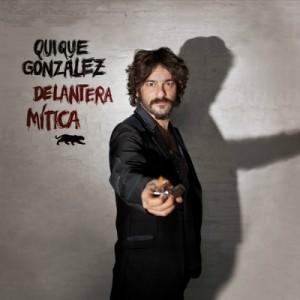 [crítica] Quique González – Delantera mítica (Last Tour Records, 2013)
