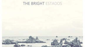 [Crítica] The Bright – Estados (Subterfuge Records, 2013)