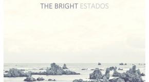 [Crítica] The Bright – Estados (Subterfuge Records, 2013)