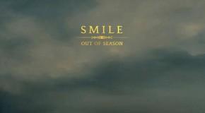 El positivismo de Smile vuelve con City Girl, primer single de Out Of Season