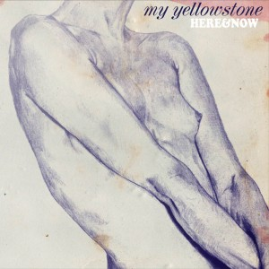 [crítica] My Yellowstone – Here & Now (2013)