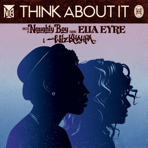Naughty-Boy-Think-About-it-wiz-khalifa-ella-eyre-video