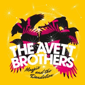 [crítica] The Avett Brothers – Magpie And The Dandelion: dulcificando la tradición americana
