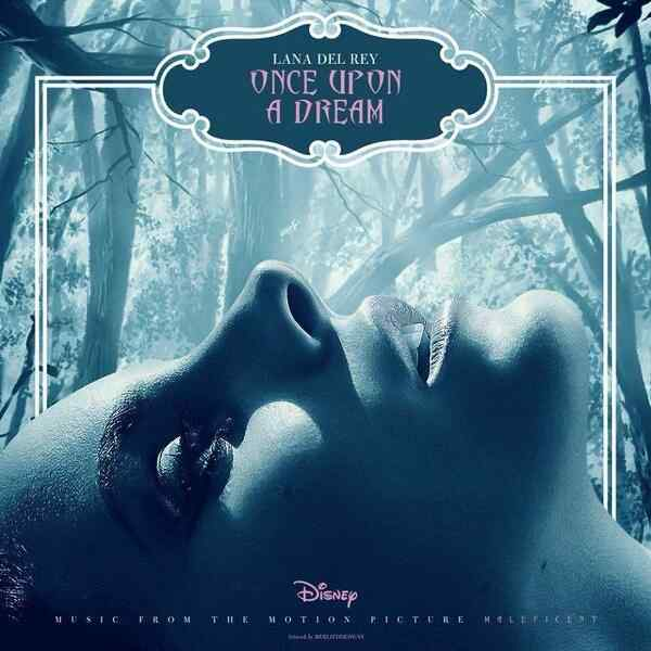 lana-del-rey-once-upon-a-dream-maleficent