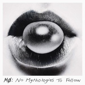 [Crítica] MØ – No Mythologies To Follow, una mala jugada contra el hype