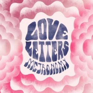 [Crítica] Metronomy – Love Letters, soporíferas cartas de amor desde Inglaterra