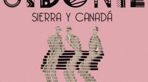[Crítica] Sidonie – Sierra y Canadá: La coherente historia de un amor artificial
