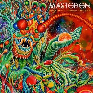Mastodon – Once More 'Round The Sun, refinarse sin perder la esencia