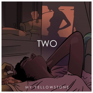 My Yellowstone – Two. La confirmación de una banda de largo recorrido