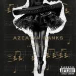 Críticas de discos - Azealia Banks - Broke With Expensive Taste