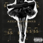 Críticas de discos - Azealia Banks - Broke With Expensive Taste
