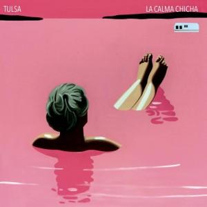 Tulsa – La calma chicha. Emocionantes nuevos registros