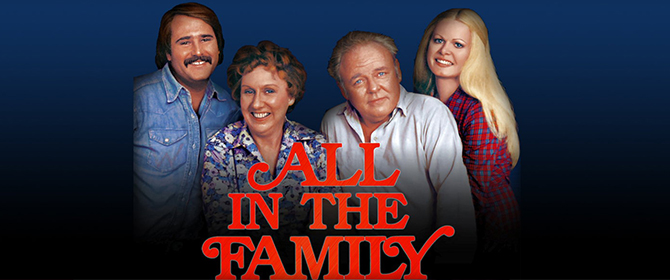 Sitcom revolucionarias - All In The Family