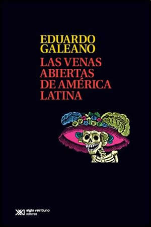 Día del libro 2015 - Eduardo Galeano, Las venas abiertas de América Latina