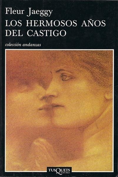 Día del libro 2015, Fleur Jaeggy - Los hermosos años del castigo