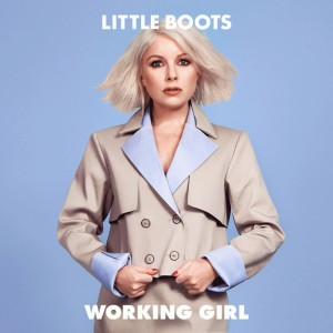 Working Girl: la independencia definitiva de Little Boots
